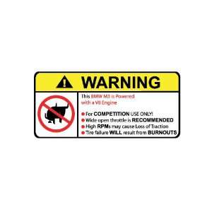 BMW M3 V8 Engine No Bull, Warning decal, sticker