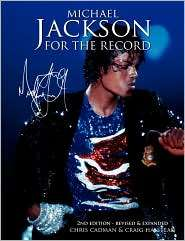 Michael Jackson For The Record   2nd Edition Revised And Expanded