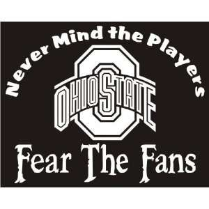 Fear the Fans   Ohio State Buckeyes Vinyl Decal Sticker