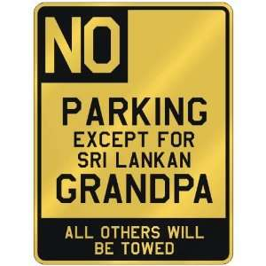 PARKING EXCEPT FOR SRI LANKAN GRANDPA  PARKING SIGN COUNTRY SRI LANKA