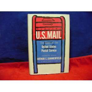 U.S. MAIL    THE STORY OF THE UNITED STATES POSTAL SERVICE Books