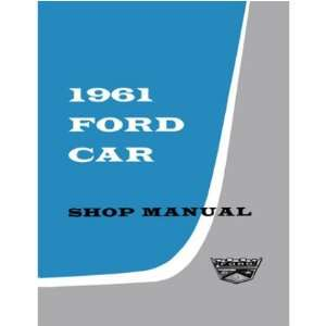 1961 FORD FAIRLANE FALCON GALAXIE etc Service Manual