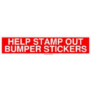 HELP STAMP OUT BUMPER STICKERS Large Bumper Sticker