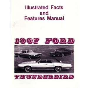 1967 FORD THUNDERBIRD Facts Features Sales Brochure