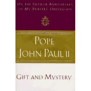 Gift and Mystery [Hardcover] Pope John Paul II Books