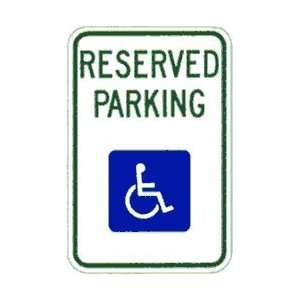 Metal traffic Sign 12x18 Reserved Parking with