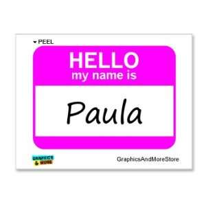 Hello My Name Is Paula   Window Bumper Laptop Sticker